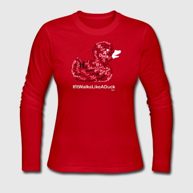 IfItWalksLikeADuck - Women's Long Sleeve Jersey T-Shirt