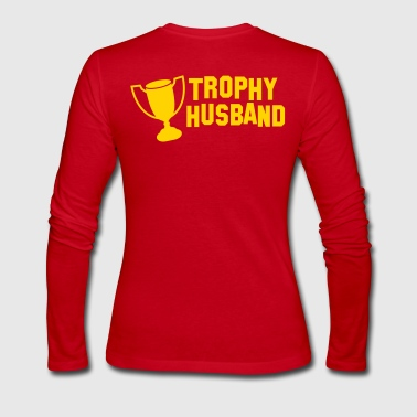 trophy husband - Women's Long Sleeve Jersey T-Shirt