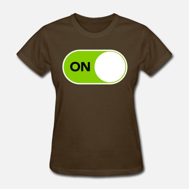 Savvy You are smart, tech savvy and unquestionably ON - Women's T-Shirt