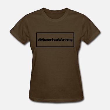 Plain Black #MeerkatArmy plain - Women's T-Shirt