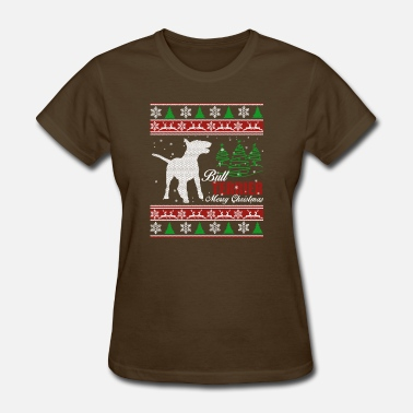 Bull Terrier Clothes Bull Terrier Shirt - Bull Terrier Christmas Shirt - Women's T-Shirt