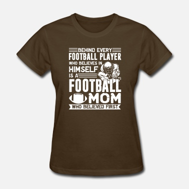 Football Player Moms Football Player Mom Shirt - Women's T-Shirt