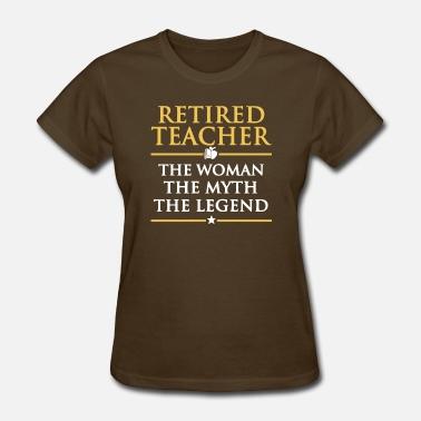 f55d3dbaf Funny Retired Teacher Retired Teacher T Shirt - Women's ...