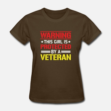 Veteran For Girls Veterans Day - This Girl is Protected by a Veteran - Women's T-Shirt