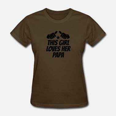 Papa And Granddaughter This Girl Loves Her Papa - Women's T-Shirt