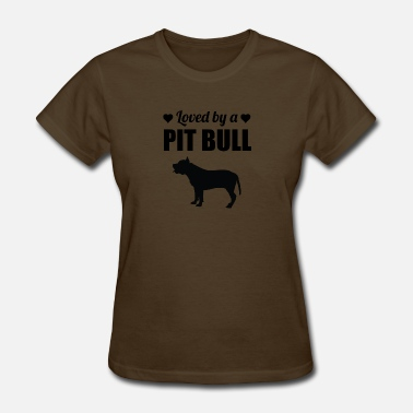Love Pit Bulls Loved By A Pit Bull - Women's T-Shirt