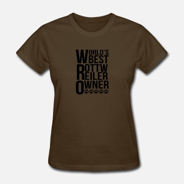 Rottweiler Owner World's Best Rottweiler Owner - Women's T-Shirt