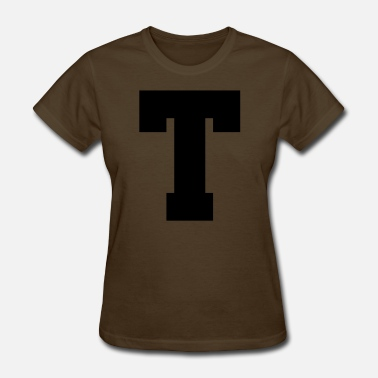 Capital Letter T capital T - one Letter to rule them all - Women's T-Shirt