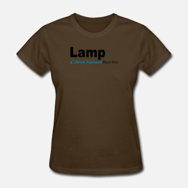 Brick Tamland Lamp - Brick Tamland Likes This - Women's T-Shirt