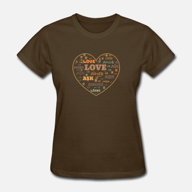 Arabic Turkish love amor ask حب love in different language - Women's T-Shirt
