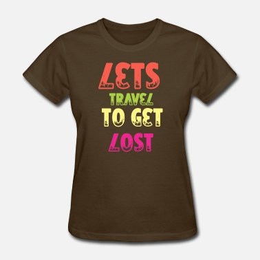 Travel Agency Clerk Lets travel to get lost vintage - Women's T-Shirt