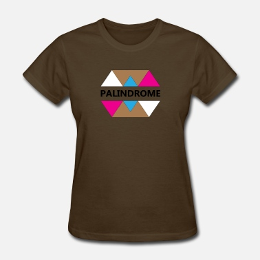 Palindrom Palindrome - Women's T-Shirt
