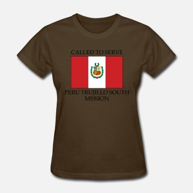Trujillo Peru Trujillo South Mission LDS Mission Called - Women's T-Shirt