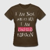 i am limited edition  - Women's T-Shirt