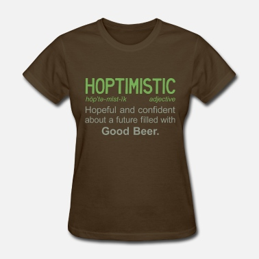 Hope Definition Hoptimistic Definition - Women's T-Shirt
