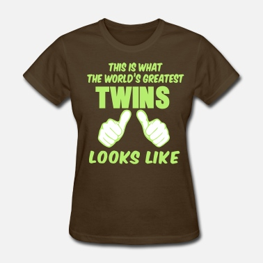 Gay Twin This Is What The World's Greatest TWINS Looks Like - Women's T-Shirt