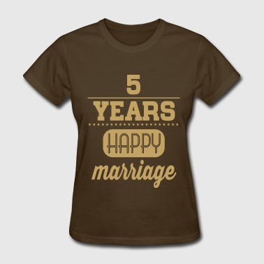 5 Years Happy Marriage - Women's T-Shirt