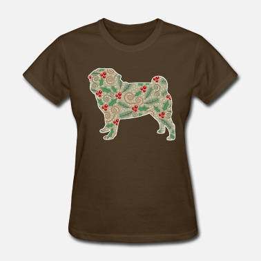 Christmas Holly Leaves Christmas Holly Pug - Women's T-Shirt