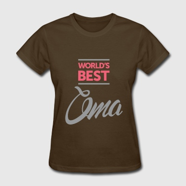 Worlds Best Oma - Women's T-Shirt