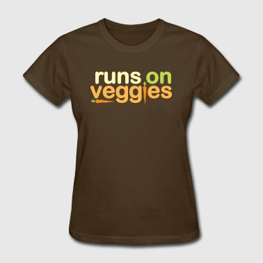 Runs On Veggies - Women's T-Shirt