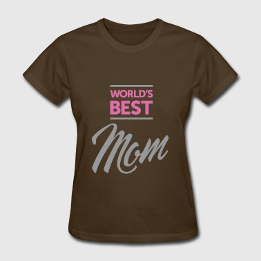 Worlds Best Mom - Women's T-Shirt