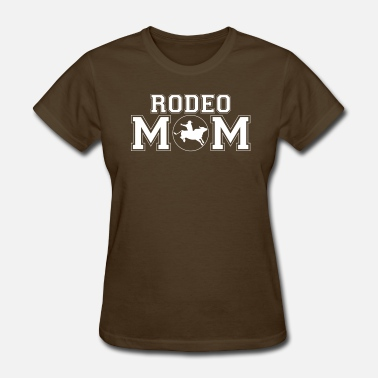 Rodeo Mom Rodeo Mom bull rider - Women's T-Shirt