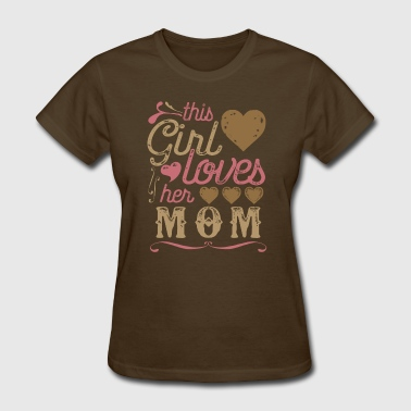 This Girl Loves Her Mom Mother's Day Shirt - Women's T-Shirt