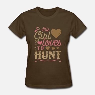Girls Hunting This Girl Loves To Hunt - Hunting - Women's T-Shirt