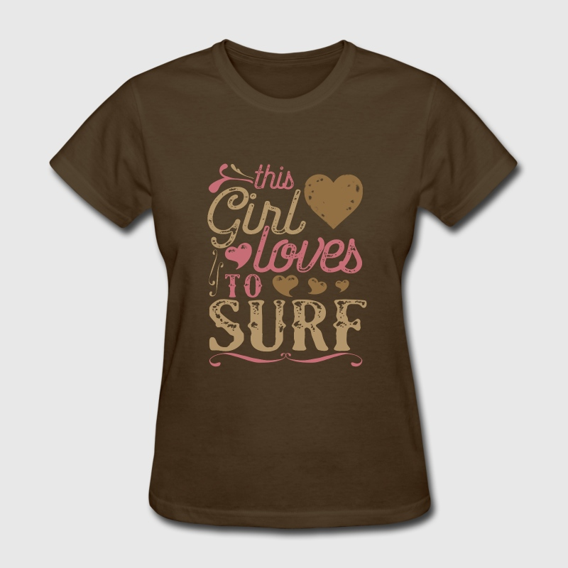 This Girl Loves To Surf Surfing - Women's T-Shirt