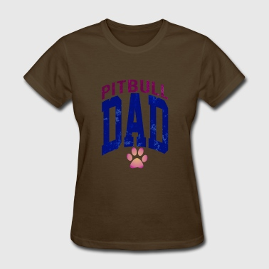Pitbull Dad - Women's T-Shirt