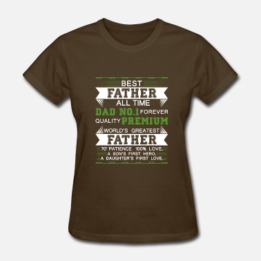 No1 Best Dad Best Father All Time Dad no1 forever Quality copy - Women's T-Shirt