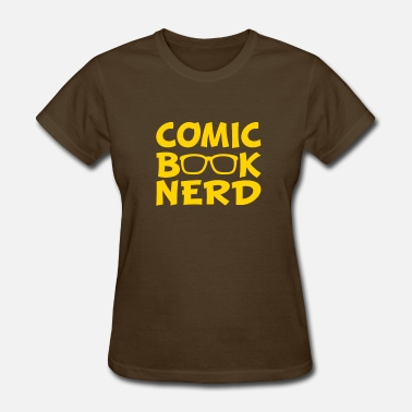 Comic Book Comic Book Nerd - Women's T-Shirt