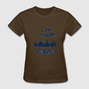 COPENHAGEN I am from - Women's T-Shirt