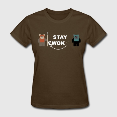 Ewok Stay... Woke? - Women's T-Shirt