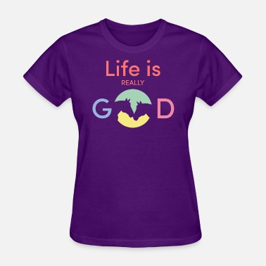 Good Horse Life is really good horse - Women's T-Shirt