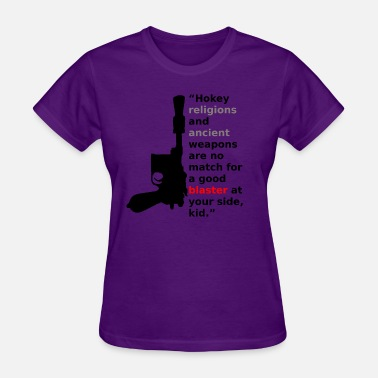 Ancient Kids Hokey Religions and ancient Blasters - Women's T-Shirt