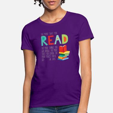 Dr Seuss The more that you read - Women's T-Shirt