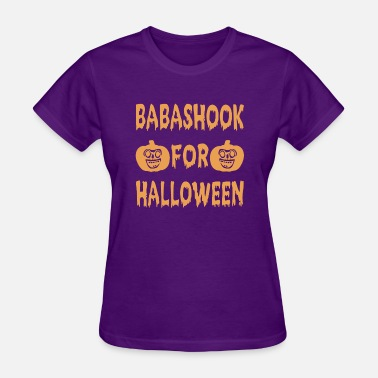 Babashook Babashook For Halloween Tshirt Halloween Gifts - Women's T-Shirt