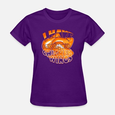 Chicken Wing Chicken Wings - Women's T-Shirt