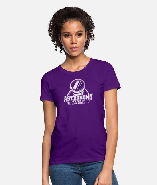 Outlaw T-Shirts - Astronomy Its Out of this worlds - Women's T-Shirt purple