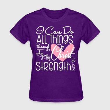 I Can Do All Things - Women's T-Shirt