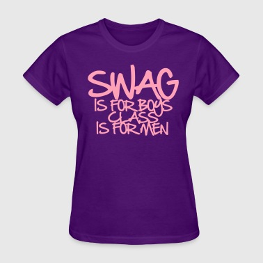 SWAG IS FOR BOYS - Women's T-Shirt