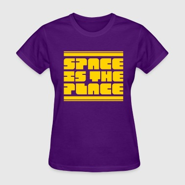 Space is the Place - Women's T-Shirt