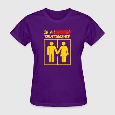 In A Relationship - Women's T-Shirt