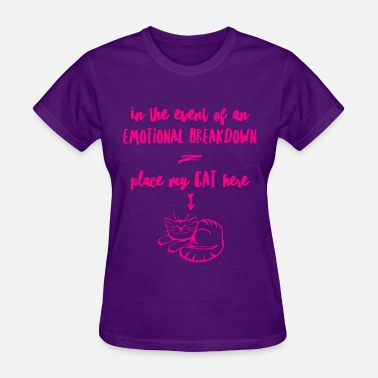 Emotional Breakdown Cat emotional breakdown cat - Women's T-Shirt