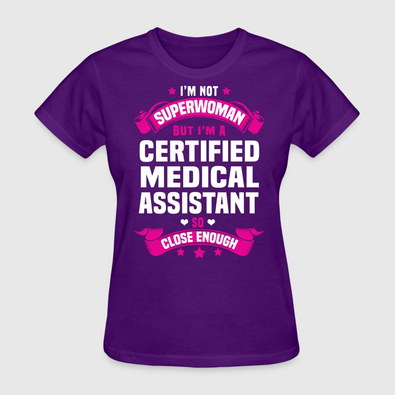 Certified Medical Assistant by bushking | Spreadshirt