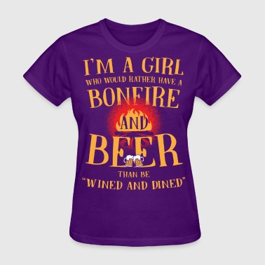 "bonfire and beer than be ""wined and dined"" - Women's T-Shirt"