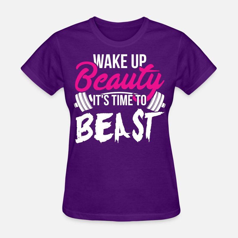 Bodybuilding T-Shirts - Wake Up Beauty, It's Time To Beast. - Women's T-Shirt purple