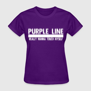 Purple Line Really want to touch myself - Women's T-Shirt