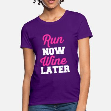 Bacardi run-now-wine-later.png - Women's T-Shirt
